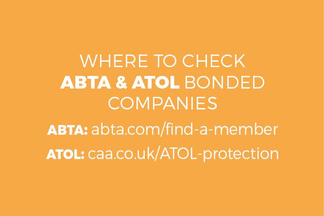 Where to check ABTA & ATOL Bonded companies. ABTA: abta.com/find-a-member ATOL: caa.co.uk/ATOL-protection